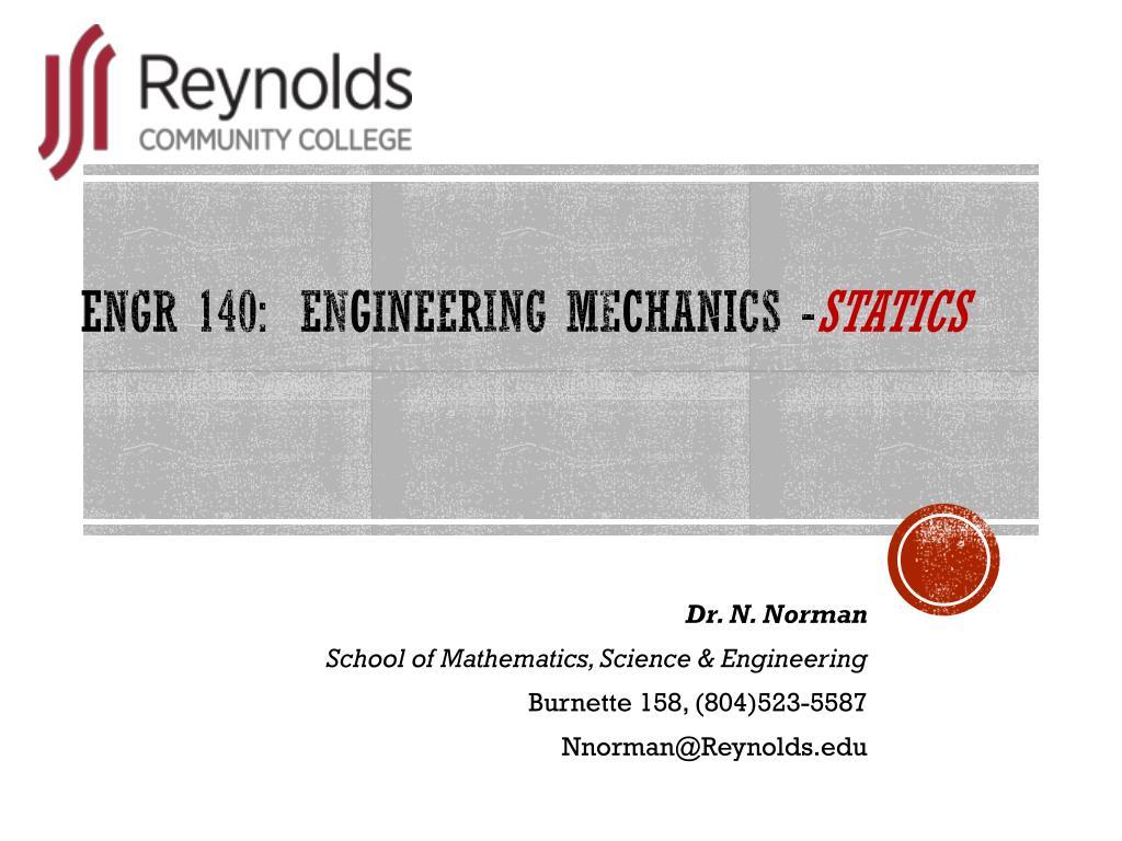 PPT - ENGR 140: Engineering Mechanics - Statics PowerPoint