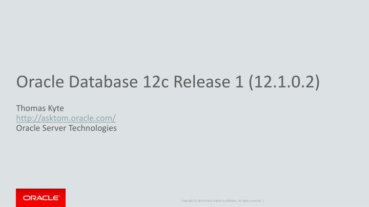 oracle database 12c release 1 12 1 0 2 n.