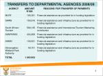 transfers to departmental agencies 2008 09
