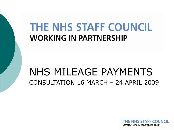 nhs mileage payments consultation 16 march 24 april 2009 n.