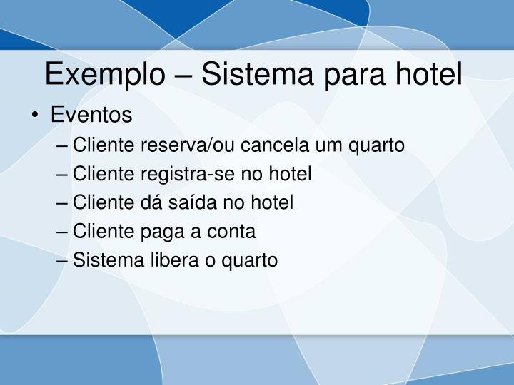 Exemplo – Sistema para hotel