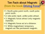 ten facts about magnets from the book driving force