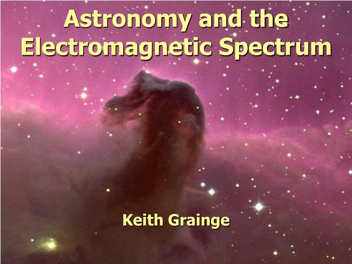astronomy and the electromagnetic spectrum n.