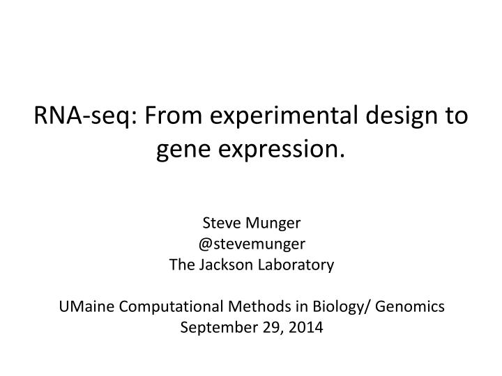 rna s eq from experimental design to gene expression n.