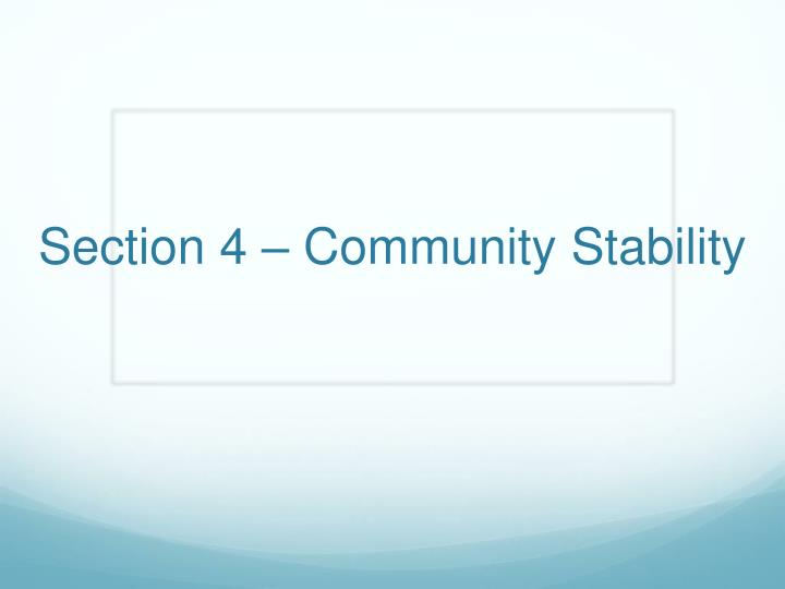 section 4 community stability n.