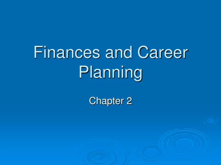 finances and career planning n.