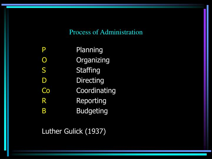 Process of Administration