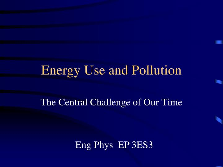 energy use and pollution n.