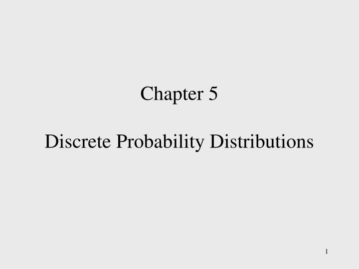 chapter 5 discrete probability distributions n.