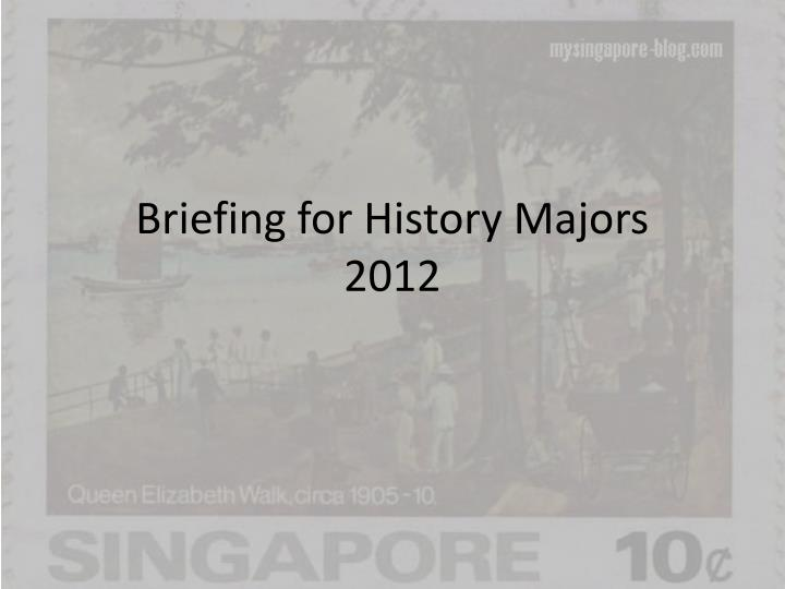 briefing for history majors 2012 n.