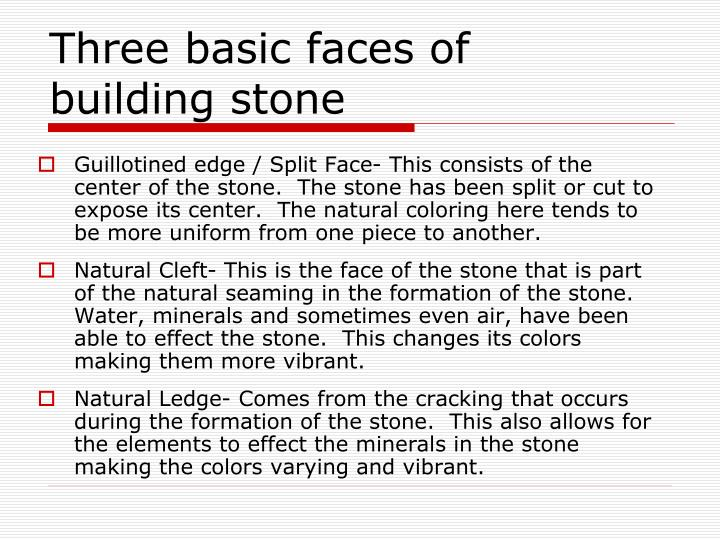 Three basic faces of   building stone