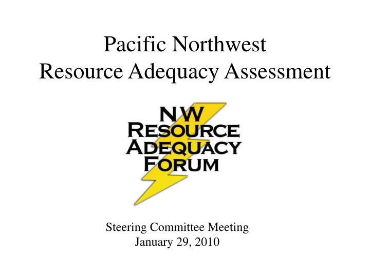 pacific northwest resource adequacy assessment n.