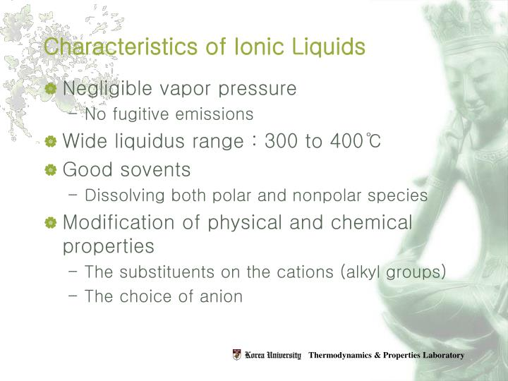 Characteristics of ionic liquids
