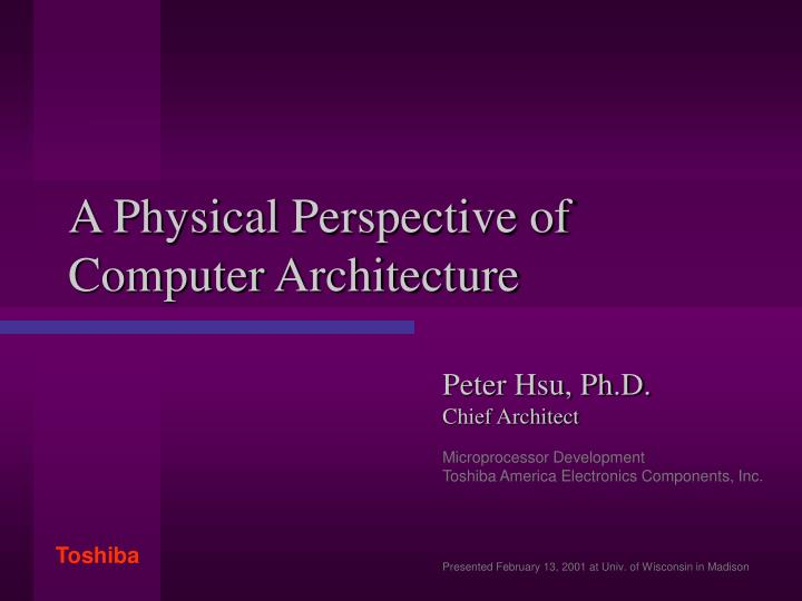 a physical perspective of computer architecture n.