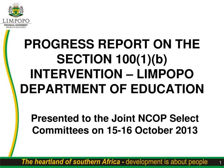 progress report on the section 100 1 b intervention limpopo department of education n.