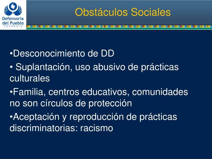 Obstáculos Sociales