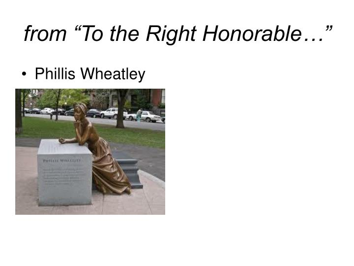 """from """"To the Right Honorable…"""""""