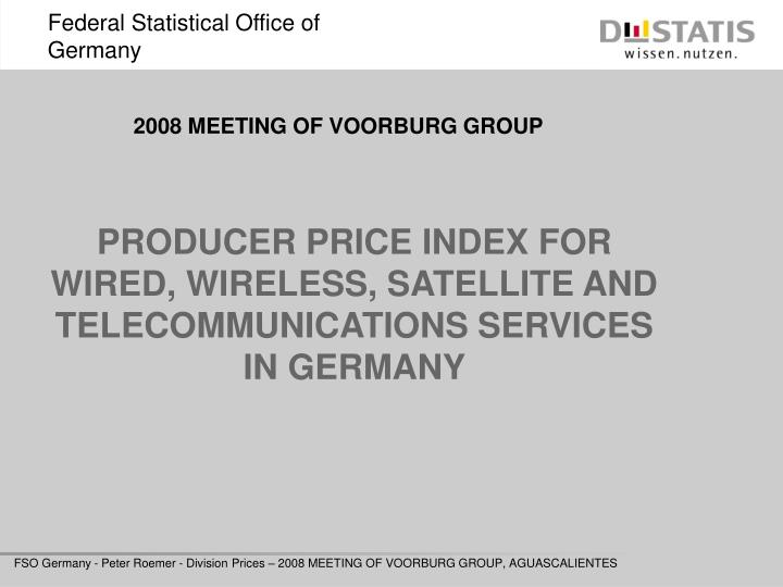 producer price index for wired wireless satellite and telecommunications services in germany n.