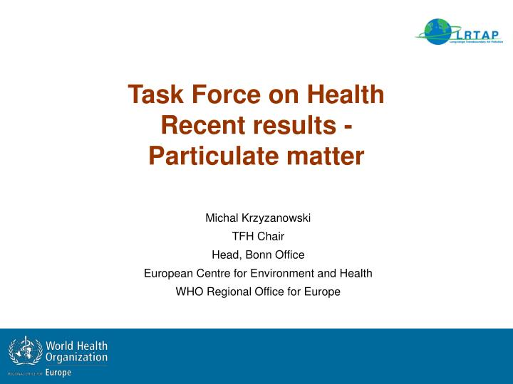 task force on health recent results particulate matter n.