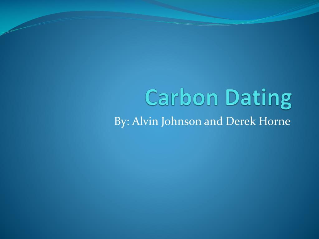 Radiocarbon dating ppt