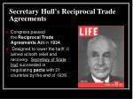 secretary hull s reciprocal trade agreements