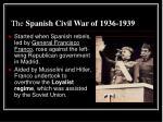 the spanish civil war of 1936 1939