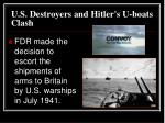 u s destroyers and hitler s u boats clash
