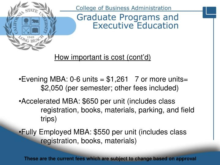 How important is cost (cont'd)