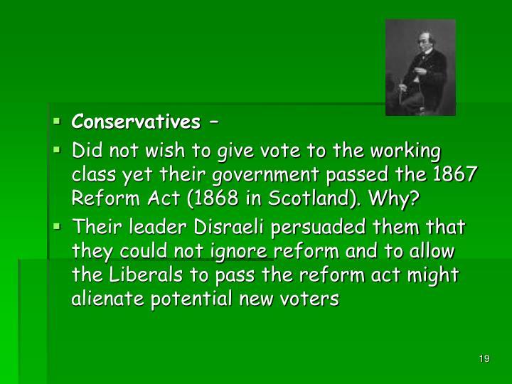 Conservatives –
