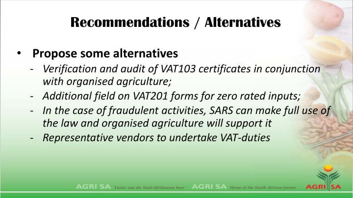 Recommendations / Alternatives