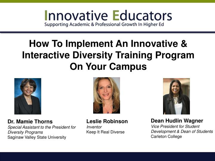 how to implement an innovative interactive diversity training program on your campus n.