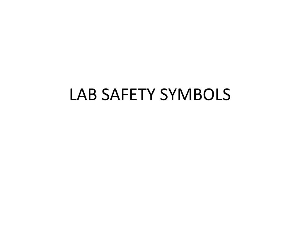 Ppt Lab Safety Symbols Powerpoint Presentation Id5850373