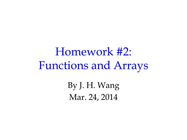 homework 2 functions and arrays n.