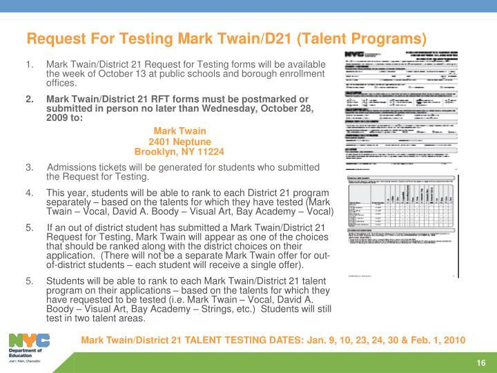 Request For Testing Mark Twain/D21 (Talent Programs)