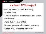 vietnam 120 project