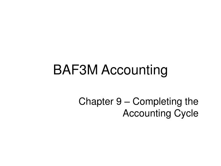 PPT - BAF3M Accounting PowerPoint Presentation - ID:5850571