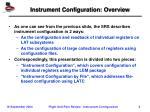 instrument configuration overview