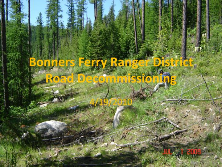 bonners ferry ranger district road decommissioning n.