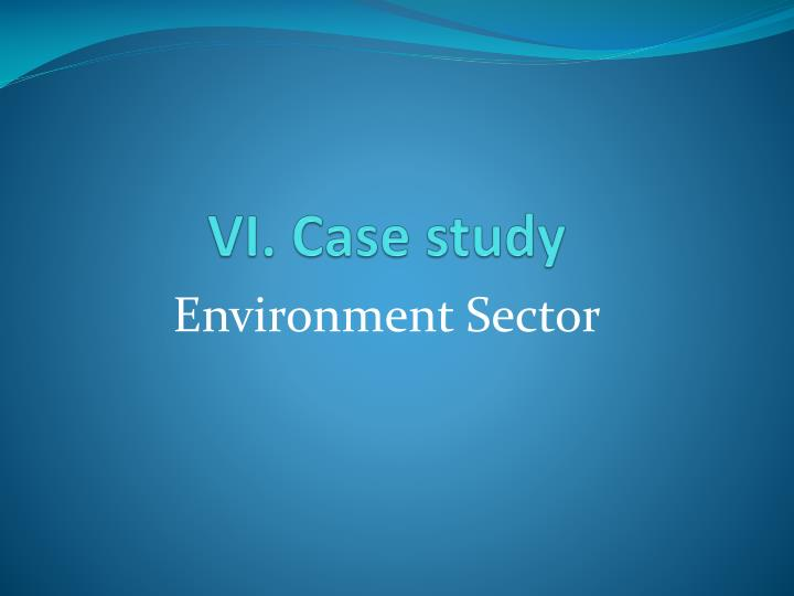 case study environment