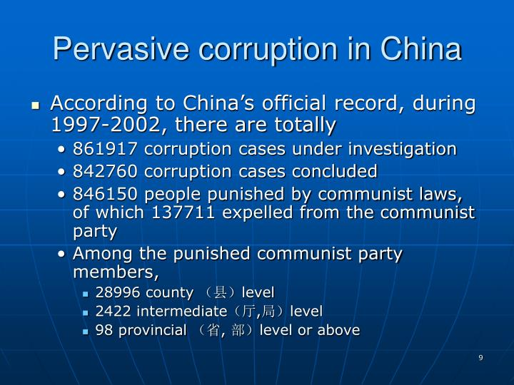 Pervasive corruption in China