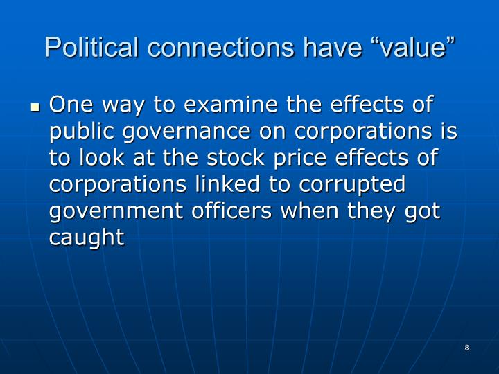 """Political connections have """"value"""""""