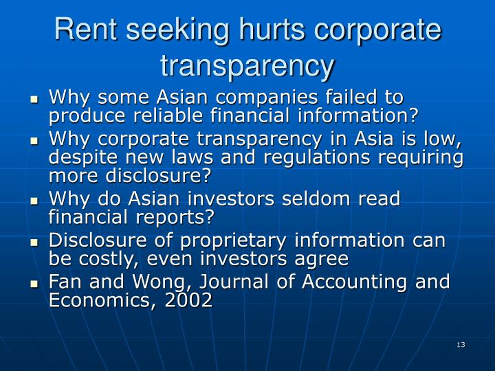 Rent seeking hurts corporate transparency