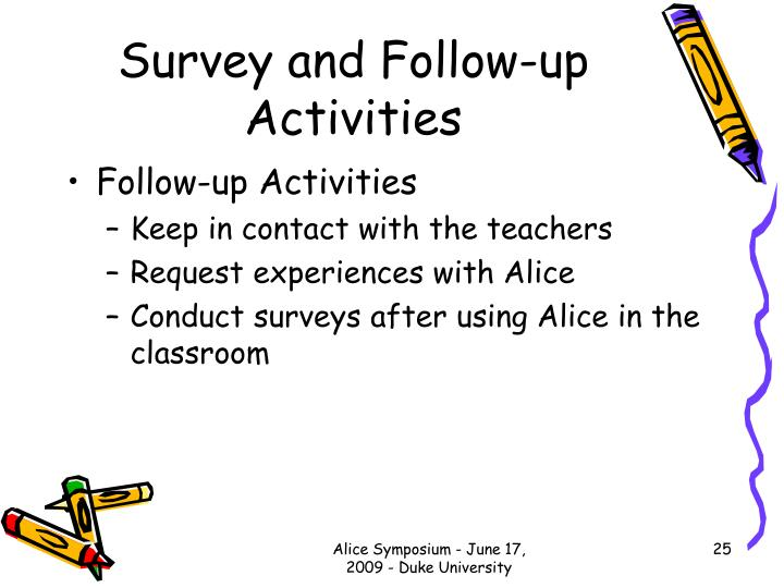 Survey and Follow-up Activities