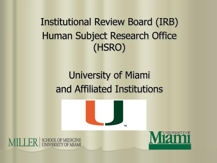 PPT - Institutional Review Board (IRB) Human Subject