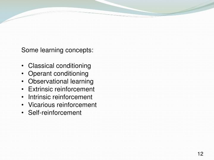 Some learning concepts: