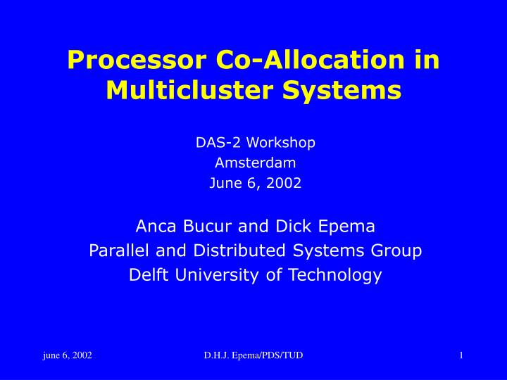 processor co allocation in multicluster systems n.