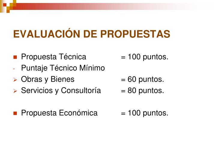 EVALUACIÓN DE PROPUESTAS