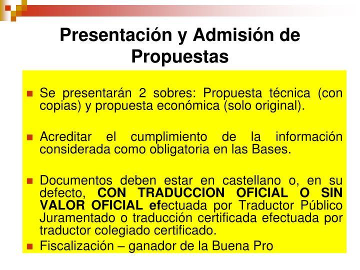 Presentación y Admisión de Propuestas