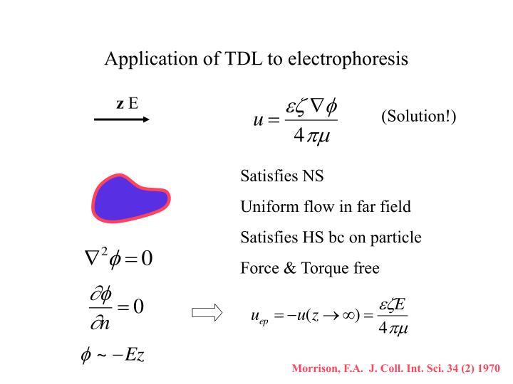Application of TDL to electrophoresis