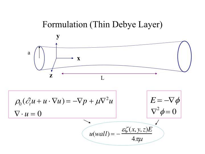 Formulation (Thin Debye Layer)